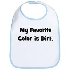 My Favorite Color Is Dirt Bib
