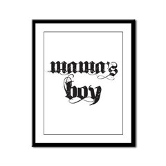 Mama's Boy Framed Panel Print