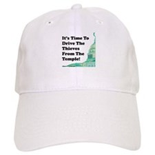 Drive The Thieves From The Temple Baseball Cap