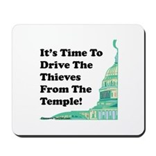 Drive The Thieves From The Temple Mousepad