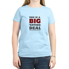 Joe Biden's Big Effing Deal Women's Light T-Shirt