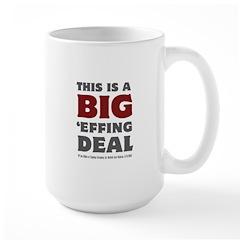 Joe Biden's Big Effing Deal Mug