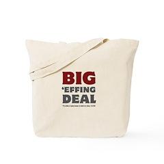 Joe Biden Big Effing Deal Tote Bag