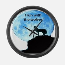I Run With The Wolves Large Wall Clock