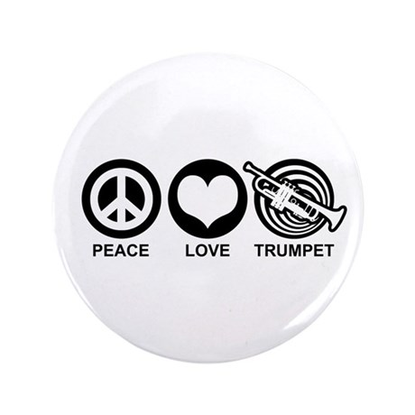 "Peace Love Trumpet 3.5"" Button"