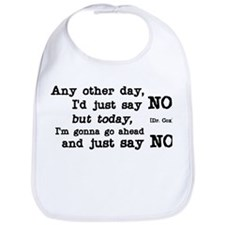 Just Say No Bib