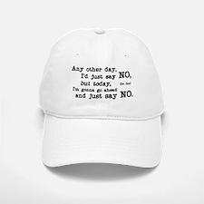Just Say No Baseball Baseball Cap