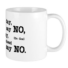 Just Say No Small Mug