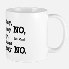 Just Say No Small Small Mug