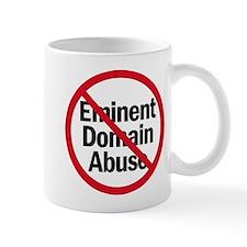 STOP EMINENT DOMAIN Mug