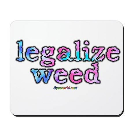 Legalize Weed Mousepad
