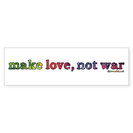 Make Love, Not War Sticker (Bumper)