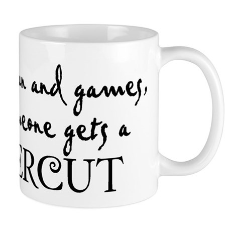It's all fun and games until Mug