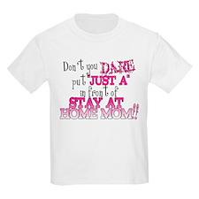 Not Just a SAHM T-Shirt