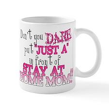 Not Just a SAHM Mug