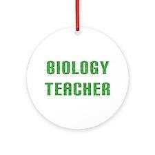 Biology Teacher Green Ornament (Round)