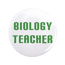 """Biology Teacher Green 3.5"""" Button (100 pack)"""