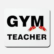 Gym Teacher Sneakers Mousepad