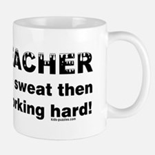 Sweaty Gym Teacher Mug