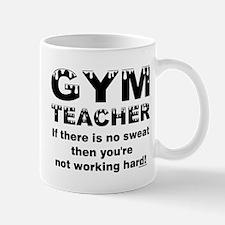Sweaty Gym Teacher Mug