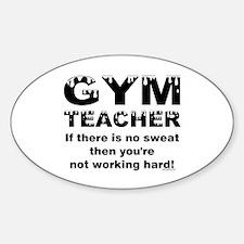 Sweaty Gym Teacher Sticker (Oval)
