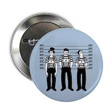 "Criminal Mimes 2.25"" Button"