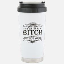 Just Not Yours Travel Mug