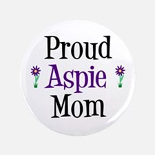 "Proud Aspie Mom 3.5"" Button"