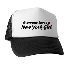 Everyone Loves a New York Girl Trucker Hat