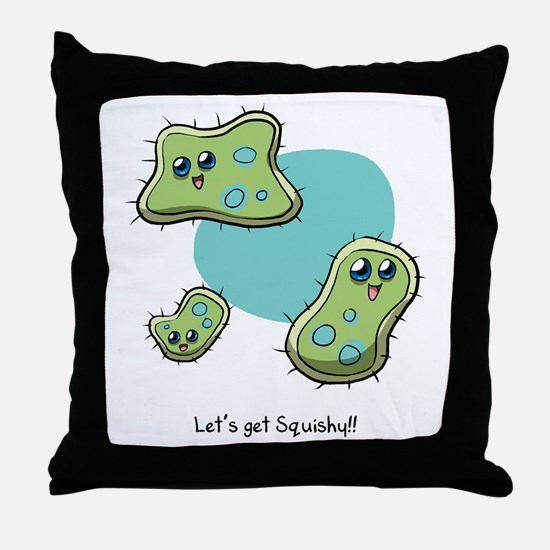 Let's Get Squishy! Throw Pillow