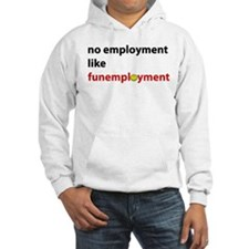 Funemployed - No Employment L Hoodie