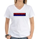 Former Democrat Women's V-Neck T-Shirt