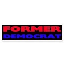 Former Democrat Bumper Sticker