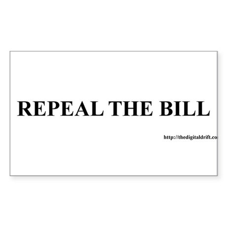 Repeal the bill Sticker (Rectangle)