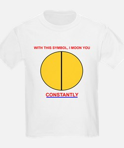Moon You Constantly Kids T-Shirt