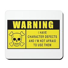 WARNING: Character Defects Mousepad