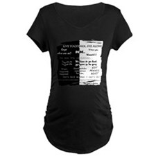 best lines lost text only Maternity T-Shirt