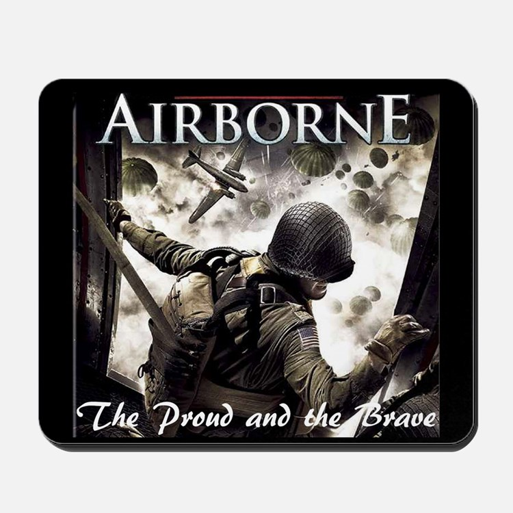 Airborne:The Proud and the Br Mousepad