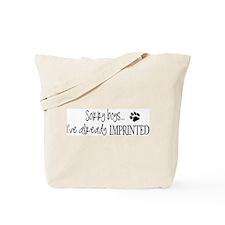 Sorry boys... Tote Bag