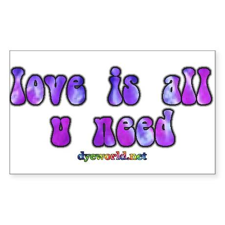 love is all u need Sticker (Rectangle)