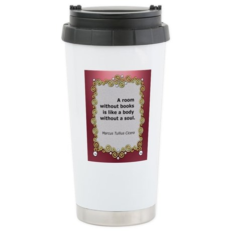 A room without books Stainless Steel Travel Mug