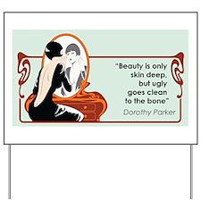 Beauty Yard Sign