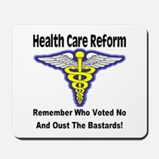 Health Care Reform Oust The No Vote Bastards Mouse