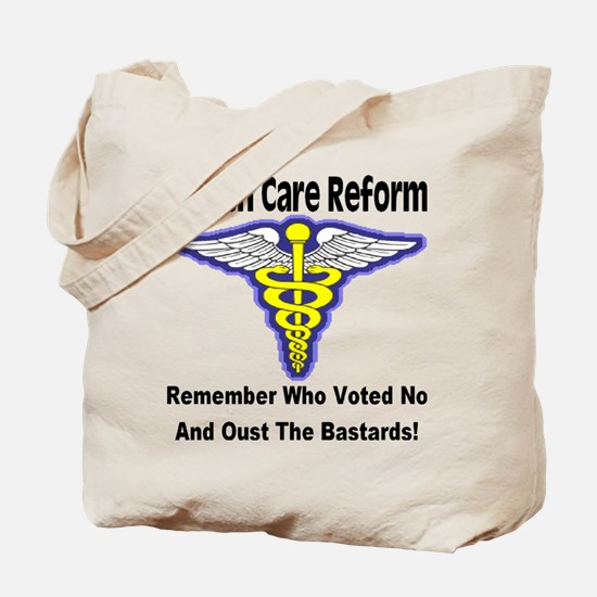 Health Care Reform Oust The No Vote Bastards Tote