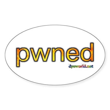 pwned Sticker (Oval)