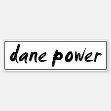Dane POWER Bumper Bumper Bumper Sticker