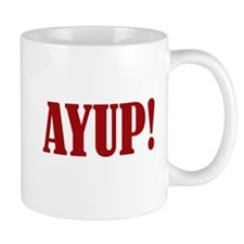 Ayup! Small Mug