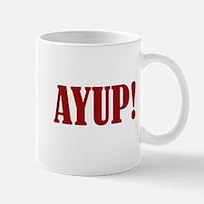 Ayup! Small Small Mug