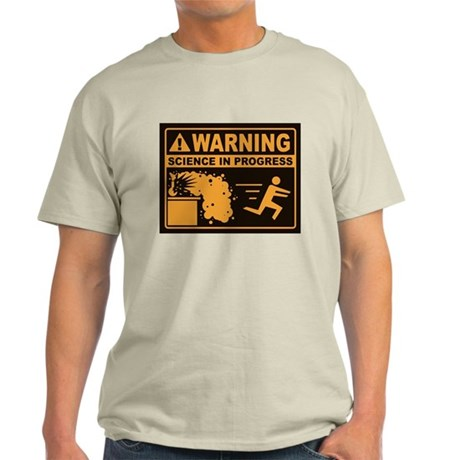 BEWARE: Science In Progress Light T-Shirt