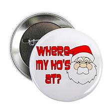 """Santa Ho 2.25"""" Button"""